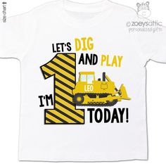 First birthday shirt construction bulldozer let's by zoeysattic