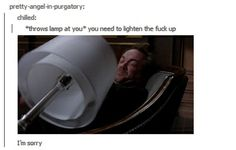 """(gif) """"You need to lighten the fuck up."""" 