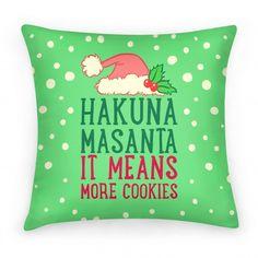 Hakuna Masanta, It Means More... #santa #christmas #pillow #home #decor #funny #cool #design