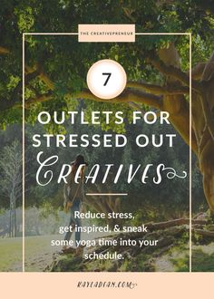 Reduce stress, get inspired, and sneak some yoga time into your schedule so you can get back to your creative projects.