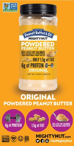 ORIGINAL POWDERED PEANUT BUTTER - USA grown peanuts are blended with dried cane syrup for sweetness and a touch of salt. (1.5g of FAT 6g of PROTEIN per serving)