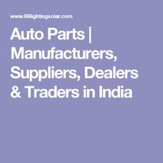 Auto Parts | Manufacturers, Suppliers, Dealers & Traders in India