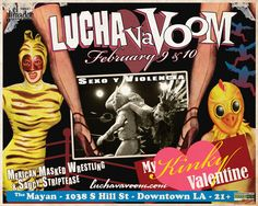 Lucha vaVoom posters, now on sale for $5 apiece!!!  Mexican wrestling and burlesque extravaganza!  (wish they would come to Austin)