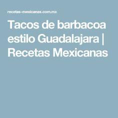 Tacos de barbacoa estilo Guadalajara | Recetas Mexicanas