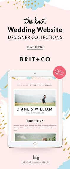 """""""New! Limited-Edition Wedding Website Designer Collection by The Knot.�Browse Designs and Create Your Page For Free"""""""