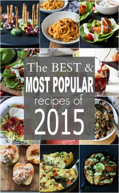 The BEST and Most Popular Recipes for 2015 are at your finger tips! From easy appetizers, to quick 30 minute meals, to healthy snacks, and decadent desserts - you need this list! Easy Healthy Dinners, Easy Healthy Recipes, Quick Meals, Easy Dinner Recipes, Healthy Snacks, Most Popular Recipes, 30 Minute Meals, A Food, Appetizers