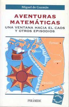 No podeis dejar de leerlo. Como curiosidad, Miguel de Guzmán fue profesor mío en la universidad.