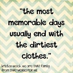 Image result for QUOTES ABOUT CHILD PLAYING IN MUD