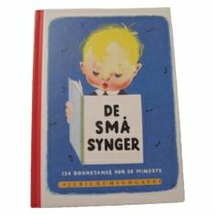 "Sangbøger fx ""De små synger"""