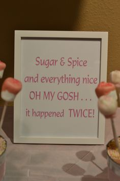 How cute is this? Sugar & Spice & everything nice.  OH MY GOSH...it happened TWICE! by karina