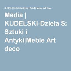 Media | KUDELSKI-Dzieła Sztuki i Antyki|Meble Art deco