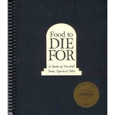 Food to Die For: A Book of Funeral Food, Tips, and Tales From the Old City Cemetery, Lynchburg, Virginia: Jessica B. Ward: 9780975982204: Amazon.com: Books