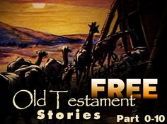 Free Old Testament Stories Part 0-10