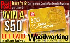 New incentivized pop-up running on Canadian Woodworking.  Converting 3.5% of visitors to email subscribers. Canadian Woodworking, Home Hardware, Up And Running, Home Improvement, Pop, Cards, Gifts, Popular, Presents