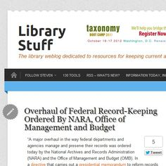 Overhaul of Federal Record-Keeping Ordered By NARA, Office of Management and Budget