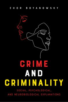 This informative and entertaining book, peppered with personal anecdotes and rich in case studies, adopts a unique approach to studying the causes of crime. #criminology #CriminalBehavior #criminality Psychology Studies, Forensic Psychology, Psychology Books, Book Club Books, Book Lists, My Books, Inspirational Books To Read, Entrepreneur Books, Learn Another Language