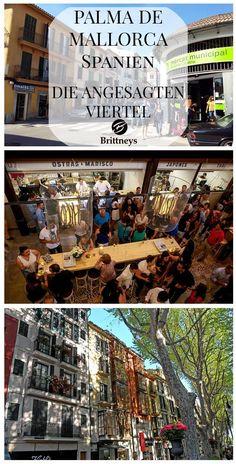 PALMA DE MALLORCA: DIE ANGESAGTEN VIERTEL #PalmaDeMallorca #Palma #Mallorca #Spanien #Tipps