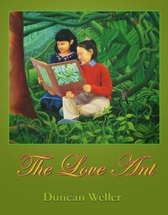 The Love Ant by Duncan Weller