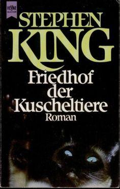 Heyne-Bücher : 1, Heyne allgemeine Reihe ; Nr. 7627 Friedhof der Kuscheltiere : Roman: Amazon.de: Stephen: King: Bücher