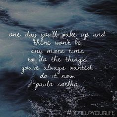 #time #paulocoelho ✨  For more Motivation & Inspiration follow DUNE UP YOUR LIFE