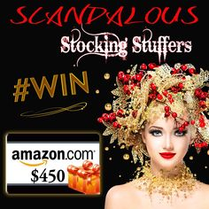 Scandalous Stocking Stuffers $450 #Amazon GC #Giveaway!