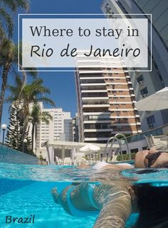 Where to stay in Rio de Janeiro? - Renata Pereira