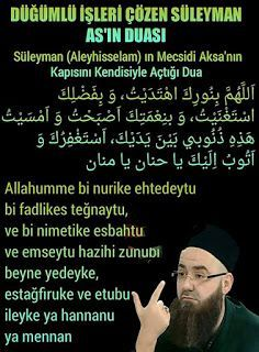 Suleiman (Aleyhisselam) in Mecsidi Aksa 's door opens with him the prayer Haseni Basri (radiyallahu anhu) said that; Duaa Islam, Allah Islam, Islam Quran, Islamic Dua, Islamic Quotes, Learn Turkish Language, Learn Quran, Hafiz, Wedding Quotes