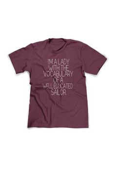 Hey, I found this really awesome Etsy listing at https://www.etsy.com/listing/186331248/im-a-lady-with-the-vocabulary-of-a-well