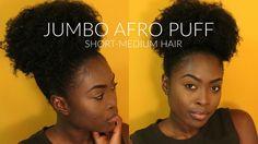 JUMBO PUFF ON SHORT-MEDIUM NATURAL HAIR || QUEENYKAAY - YouTube