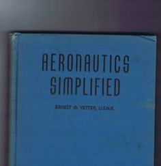Vintage Thirties Airplane Book Aeronautics Simplified by Vetter US Naval Reserve Pilot Training Instructions Diagrams Aviation. $10.00, via Etsy.