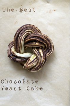 Chocolate Yeast Cake....because I always need a new way to make chocolate