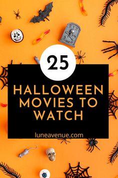 25 Halloween movies to watch!
