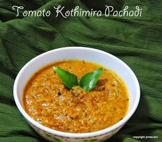 #Tomato-Kothimira #Pachadi/ Thakkai Kothamalli #Chutney - A simple yet flavorful chutney that tastes awesome with #idli, #dosa and #pesarattu.