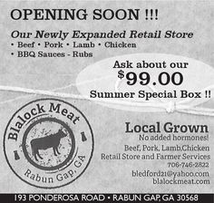 OPENING SOON !!!     Our Newly Expanded Retail Store   • Beef   • Pork   • Lamb   • Chicke... | Blalock Meat - Rabun Gap, GA #georgia #ClaytonGA #shoplocal #localGA