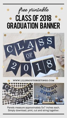 2018 Graduation Banner - Free Printable from Lil' Sprout Greetings #graduation #classof2018 #graduationparty