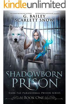 Shadowborn Prison (Dark Fae Paranormal Prison Series Book by G. Book Club Books, Book Series, Book 1, I Love Books, Good Books, Fantasy Books To Read, Paranormal Romance Books, Wattpad Books, Book Suggestions
