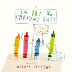 The Day the Crayons Quit by Drew Daywalt pictures by Oliver Jeffers: What an amazing mentor text for teaching young elementary students voice in persuasive writing! All of the crayons have issues with how Duncan is overusing or underusing them. Oliver Jeffers, Drew Daywalt, Good Books, My Books, Notice And Note, Album Jeunesse, Persuasive Writing, Letter Writing, Letters