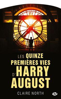 Couverture Les quinze premières vies d'Harry August