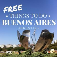 Argentina Travel l Free Things to Do in Buenos Aires, Argentina  l @tbproject                                                                                                                                                                                 Más
