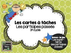 32 cartes à tâches : Les participes passés - Pour les élèves du 3e cycle (5e et 6e années) French Grammar, French Resources, French Immersion, Cycle 3, French Language, Task Cards, France, Literacy, Homeschool