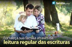 Fortalecendo sua família através da leitura regular das escrituras.