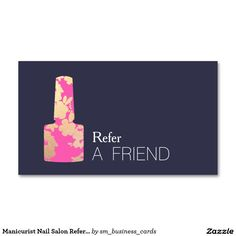 Manicurist Nail Salon Refer A Friend Double-Sided Standard Business Cards (Pack Of 100)