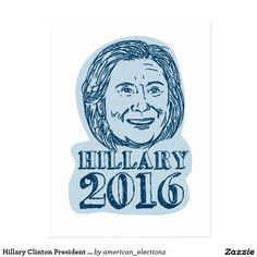 "Hillary Clinton President 2016 Drawing Postcard. 2016 American elections postcard with an illustration showing Democrat presidential candidate Hillary Clinton on isolated background done in drawing sketch style with the words ""Hillary 2016."" #Hillary2016 #democrat #americanelections #elections #vote2016 #election2016"