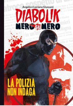 http://c4comic.it/recensioni/recensione-diabolik-nero-su-nero-1-la-polizia-non-indaga/