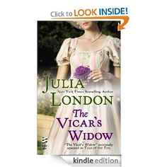The dashing Lord Montgomery has no intentions of letting a little scandal get in the way of pursuing the charming vicar's widow, in Julia London's new e-reissue of her novella, The Vicar's Widow. Check it out for only $2.99