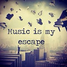 Whether it's just listening or playing your own, is music your escape, too?-music is my escape.i can only escape with music and only music Music Is My Escape, I Love Music, Music Is Life, Amazing Music, Passion Music, Lyric Quotes, Life Quotes, Qoutes, Singing Quotes