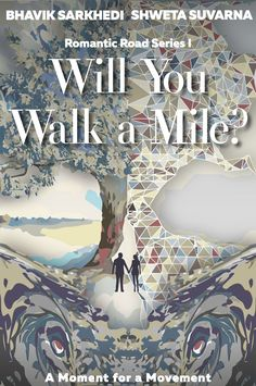 Will you walk mile