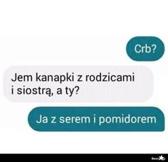 BESTY.pl Funny Sms, Funny Text Messages, Wtf Funny, Funny Texts, Hilarious, Funny Images, Funny Photos, Polish Memes, Weekend Humor