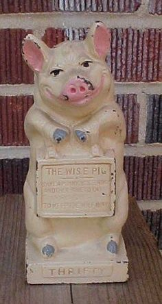 I'm Coveting this Pig (Hubley Wise Pig Thrifty Cast Iron Still Bank)