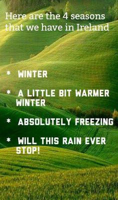Ireland Weather, Irish, Lol, Seasons, Winter, Winter Time, Irish Language, Seasons Of The Year, Ireland